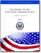 English>Spanish Glossary of Key Election Terminology - 2007 (EN>ES)