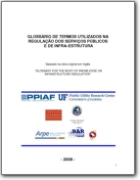English-Portuguese Glossary for the body of knowledge on infrastructure regulation - 2008 (EN<->PT)