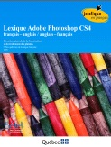 Le lexique anglais-fran�ais d'Adobe Photoshop CS4 - 2009 (EN<->FR)