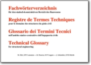 Technical Glossary for structural engineering - 2008 (DE>FR-IT-EN)