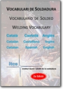 Welding Vocabulary - 2010 (CA-EN-ES)