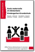 Glossaire OFAJ allemand-fran�ais - Ecole maternelle et �l�mentaire (DE<->FR)