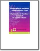 Diccionario de T�rminos de Salud en espa�ol e ingl�s - 2003 (EN<->ES)
