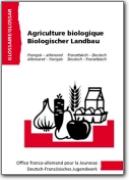 Glossaire OFAJ allemand-fran�ais - Agriculture biologique (DE<->FR)