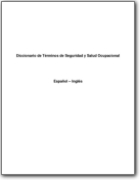 Diccionario espa�ol>ingl�s de T�rminos de Seguridad y Salud Ocupacional (ES>EN)