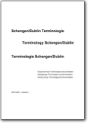 Terminolog�a Schengen/Dublin - 2007 (DE-EN-FR)