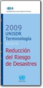 Terminolog�a sobre Reducci�n del Riesgo de Desastres espa�ol>ingl�s - 2009 (ES>EN)