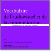 French>English Audiovisual and Comunication Vocabulary - 2010 (DGLF) (FR>EN)