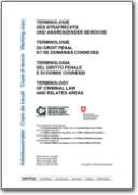 Terminology of Criminal Law and Related Areas 2004 (DE-EN-FR-IT)