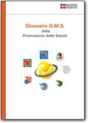 Glossario O.M.S: della Promozione della Salute inglese-italiano - 1998 (EN<->IT)